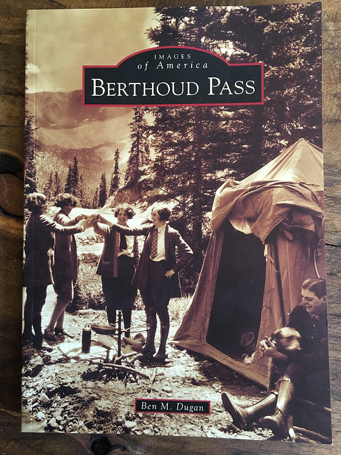 Berthoud Pass Local History Book