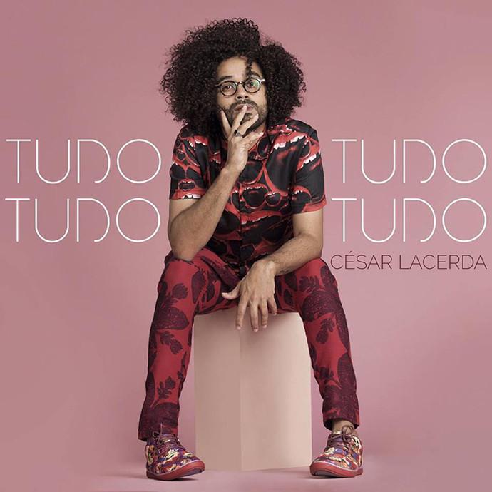 CESAR LACERDA   álbum TUDO TUDO TUDO TUDO