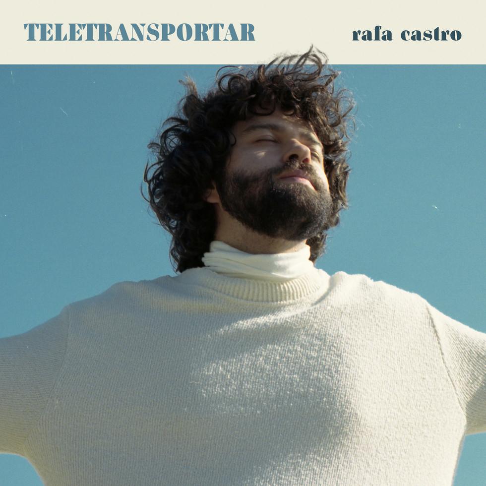 RAFA CASTRO | Teletransportar