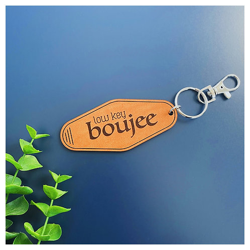 Low Key Boujee Hotel Keychain