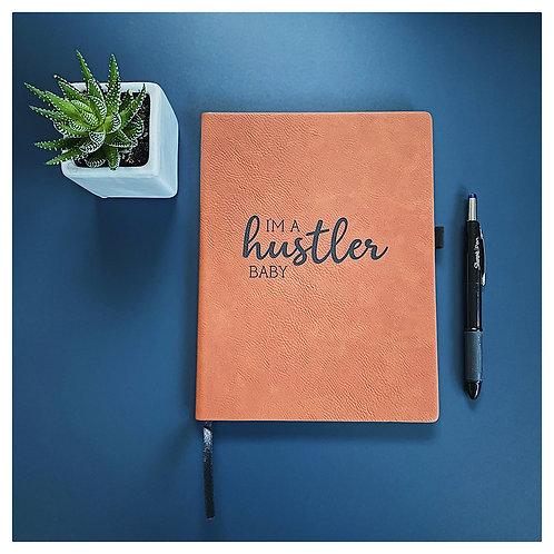 I'm a Hustler Baby Engraved Journal