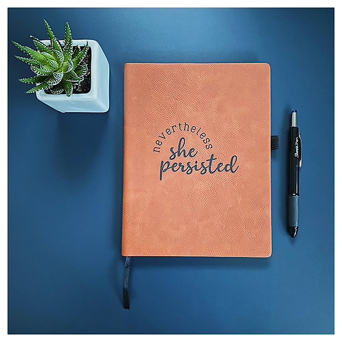 Nevertheless She Persisted Engraved Journal