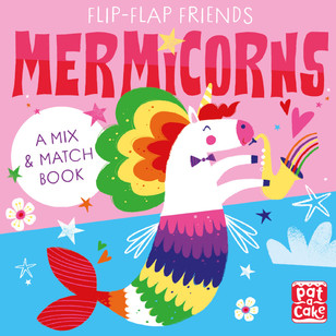 Flip Flap Friends: Mermicorns