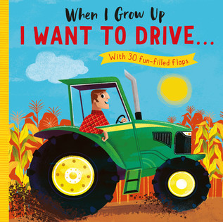 When I Grow Up I Want to Drive...