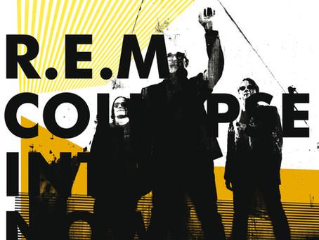 🎈 1️⃣0️⃣ 🤡 - R.E.M. - Collapse Into Now