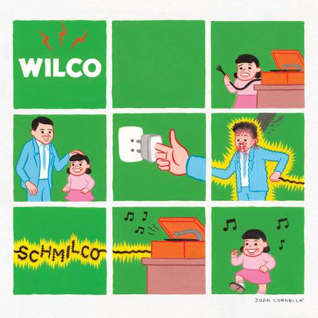 🎈 5️⃣ 🤡 - Wilco - Schmilco
