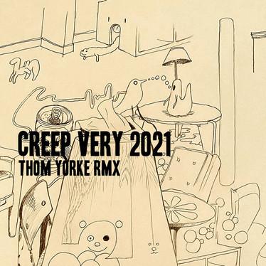 🎵 FRESH FEED - Thom Yorke - Creep (Very 2021 RMX)