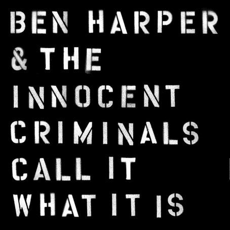 🎈 5️⃣ 🤡 - Ben Harper & The Innocent Criminals - Call It What It Is