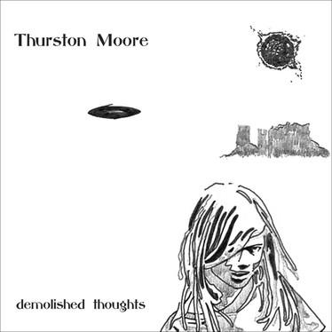 🎈 1️⃣0️⃣ 🤡 - Thurston Moore - Demolished Thoughts