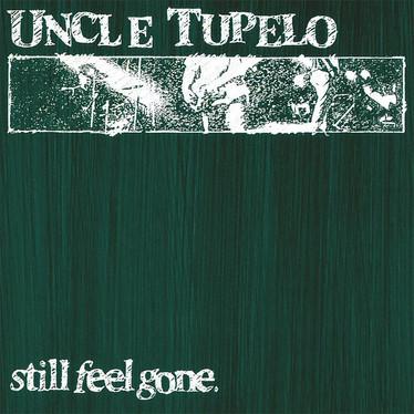 🎈 3️⃣0️⃣ 🤡 - Uncle Tupelo - Still Feel Gone