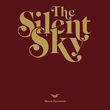 🎬 FRESH FEED - Mauro Pawlowski - The Silent Sky