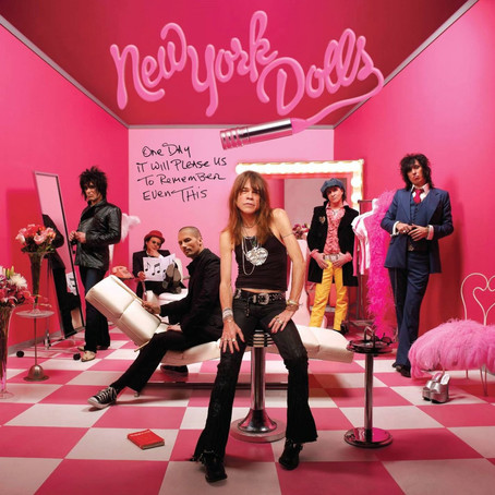 🎈 1️⃣5️⃣ 🤡 - New York Dolls - One Day It Will Please Us To Remember Even This