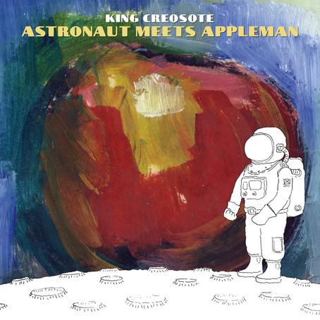 🎈 5️⃣ 🤡 - King Creosote - Astronaut Meets Appleman