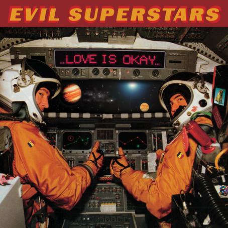 🎈 2️⃣5️⃣ 🤡 - Evil Superstars - Love Is Okay