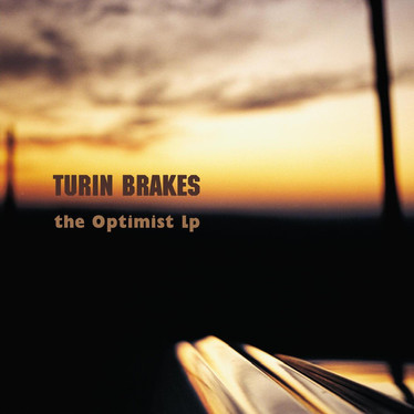 🎈 2️⃣0️⃣ 🤡 - Turin Brakes - The Optimist LP