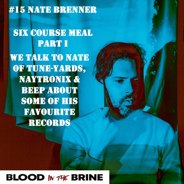 ⚠️ Six Course Meal with Nate Brenner of tUnE-yArDs. He talks to us about his favourite records!
