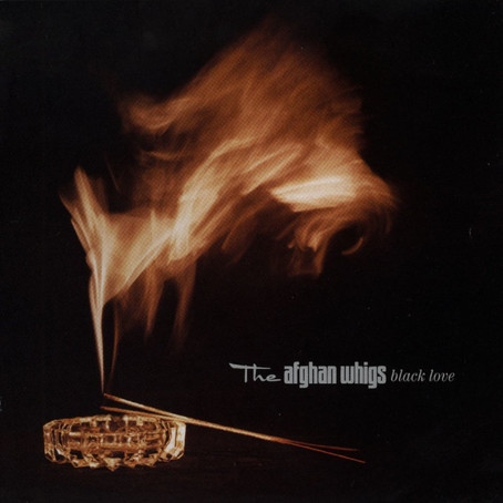 🎈 2️⃣5️⃣ 🤡 - The Afghan Whigs - Black Love