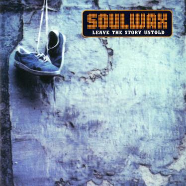 🎈 2️⃣5️⃣ 🤡 - Soulwax - Leave The Story Untold