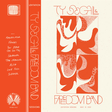 🎵 NEW RELEASE - Ty Segall & Freedom Band - Levitation Sessions