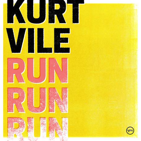 🎵 FRESH FEED - Kurt Vile - Run Run Run