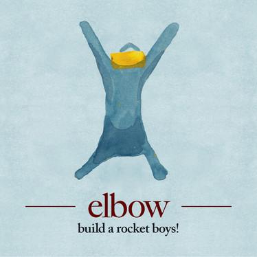 🎈 1️⃣0️⃣ 🤡 - Elbow - Build A Rocket Boys!