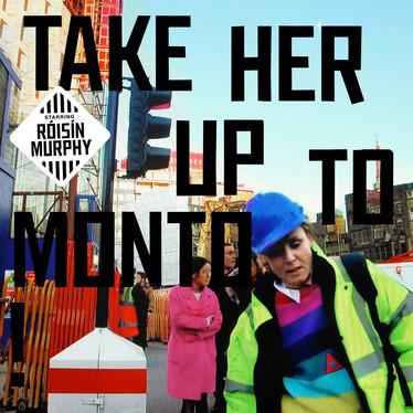 🎈 5️⃣ 🤡 - Róisín Murphy - Take Her Up To Monto