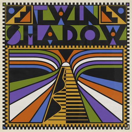 🎵 NEW RELEASE - Twin Shadow - Twin Shadow