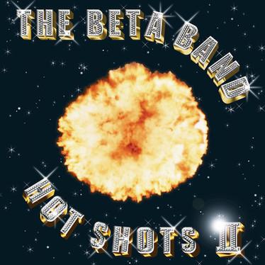 🎈 2️⃣0️⃣ 🤡 - The Beta Band - Hot Shots II