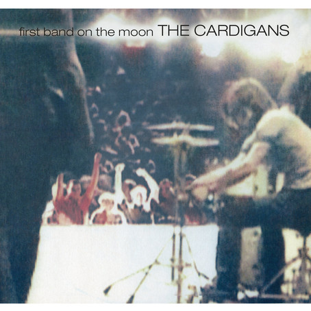 🎈 2️⃣5️⃣ 🤡 - The Cardigans - First Band On The Moon