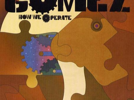 🎈 1️⃣5️⃣ 🤡 - Gomez - How We Operate
