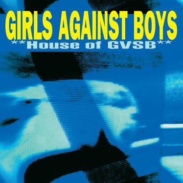 🎈 2️⃣5️⃣ 🤡 - Girls Against Boys - House Of GVSB