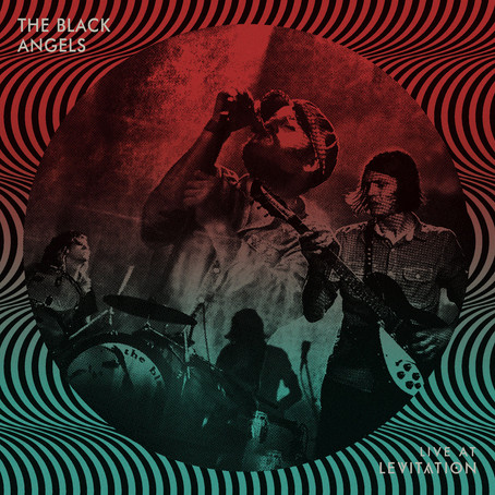 🔥 REHEATED - The Black Angels - Live At LEVITATION