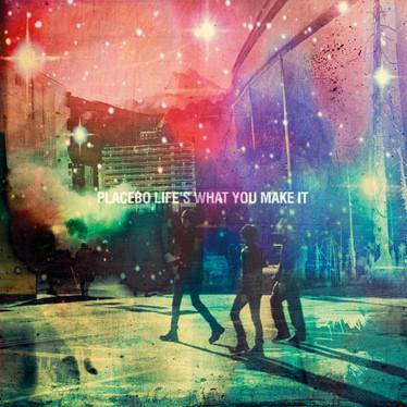 🎈 5️⃣ 🤡 - Placebo - Life's What You Make It