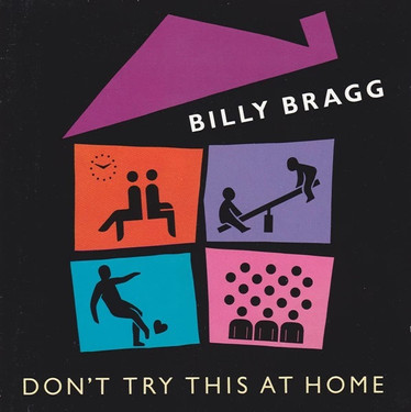 🎈 3️⃣0️⃣ 🤡 - Billy Bragg - Don't Try This At Home