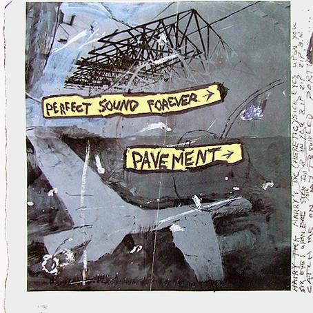 🎈 3️⃣0️⃣ 🤡 - Pavement - Perfect Sound Forever