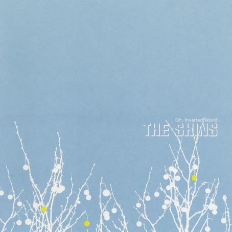 🎈 2️⃣0️⃣ 🤡 - The Shins - Oh, Inverted World