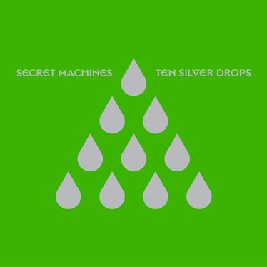 🎈 1️⃣5️⃣ 🤡 - Secret Machines - Ten Silver Drops