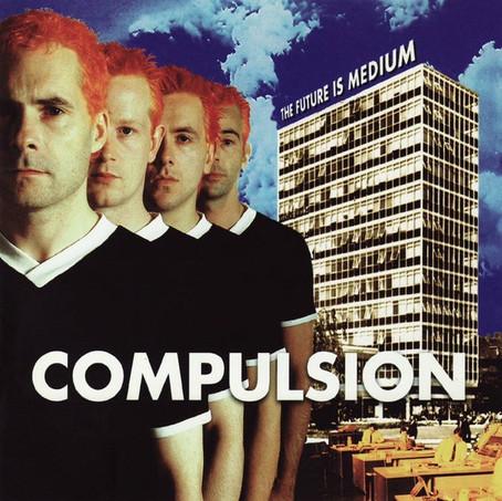 🎈 2️⃣5️⃣ 🤡 - Compulsion - The Future Is Medium