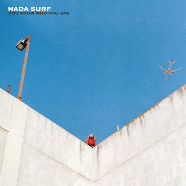 🎈 5️⃣ 🤡 - Nada Surf - You Know Who You Are