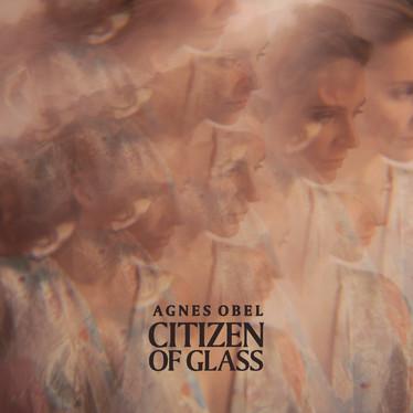 🎈 5️⃣ 🤡 - Agnes Obel - Citizen Of Glass