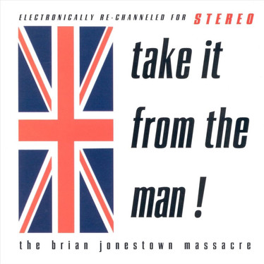 🎈 2️⃣5️⃣ 🤡 - The Brian Jonestown Massacre - Take It From The Man!