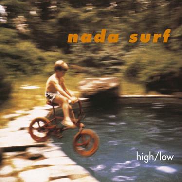 🎈 2️⃣5️⃣ 🤡 - Nada Surf - High/Low