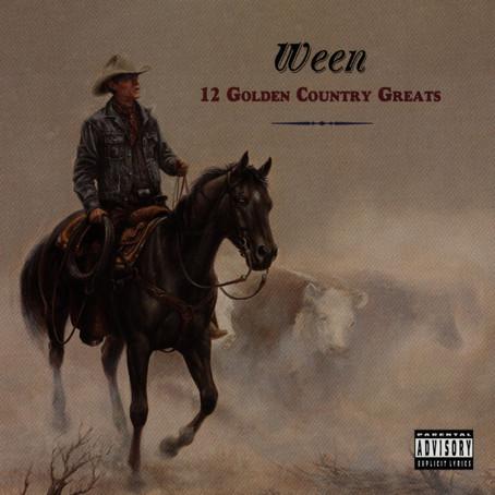 🎈 2️⃣5️⃣ 🤡 - Ween - 12 Golden Country Greats