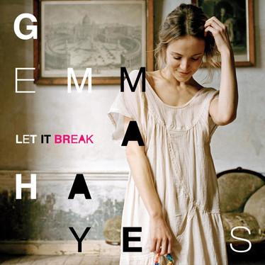 🎈 1️⃣0️⃣ 🤡 - Gemma Hayes - Let It Break
