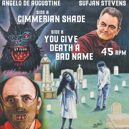 🎵 FRESH FEED - Sufjan Stevens & Angelo De Augustine - Cimmerian Shade/You Give Death A Bad Name