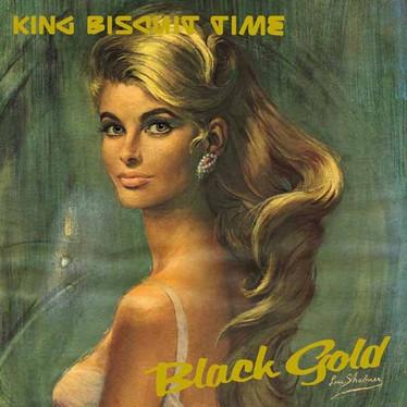 🎈 1️⃣5️⃣ 🤡 - King Biscuit Time - Black Gold