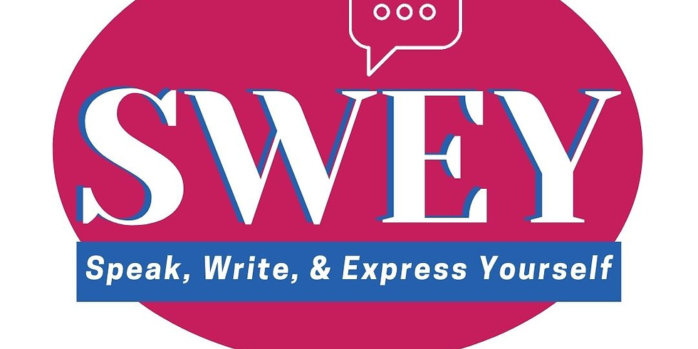 Speak, Write & Express Yourself (SWEY)