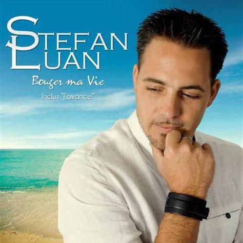 STEFAN LUAN - Bouger ma vie (Téléchargement)