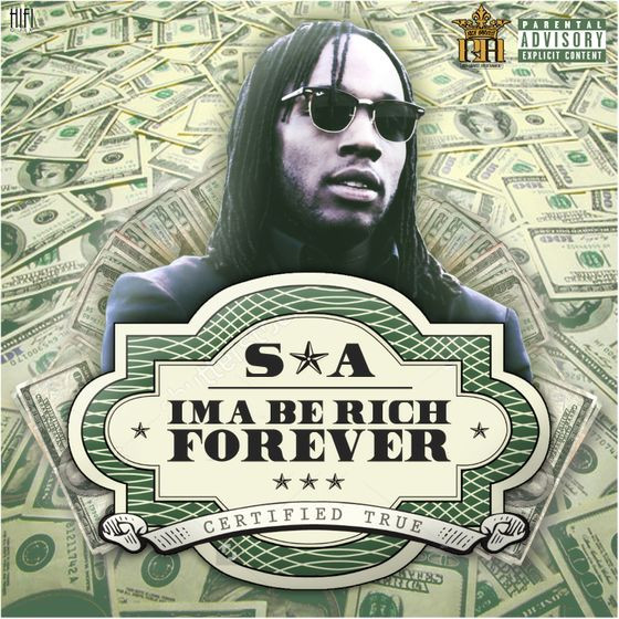 IM A BE RICH FOREVER