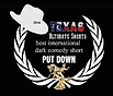 Texas Ultimate Shorts laurel for Best International Dark Comedy Short won by Put Down